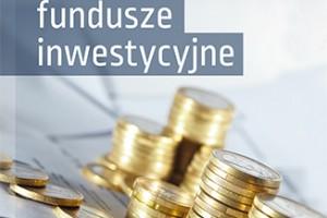 Otwarte fundusze inwestycyjne. Zasady są proste. Wydanie zauktualizowane